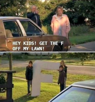 114074-Get-The-F-Off-My-Lawn